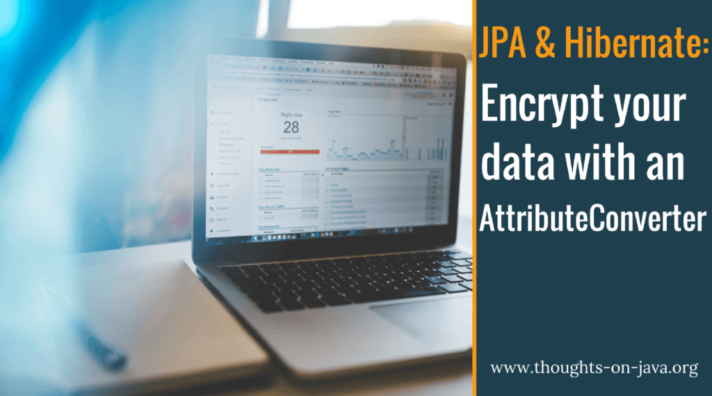 How to use a JPA Attribute Converter to encrypt your data