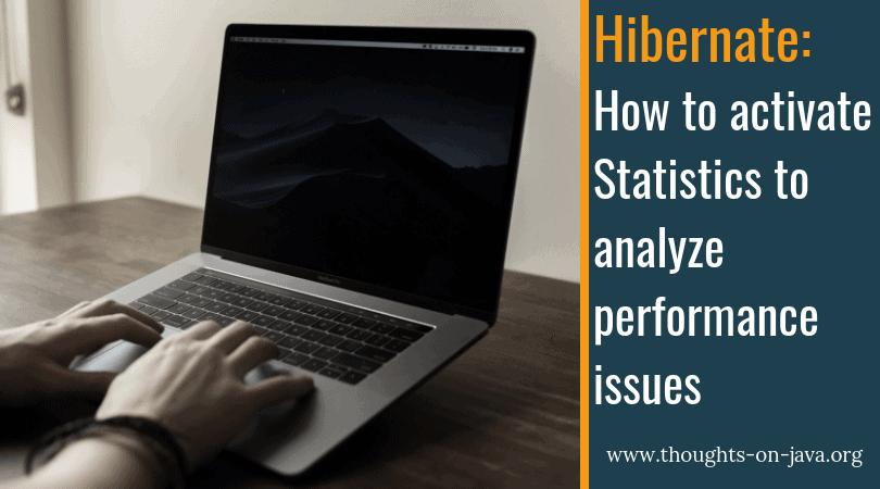 Activate Hibernate Statistics