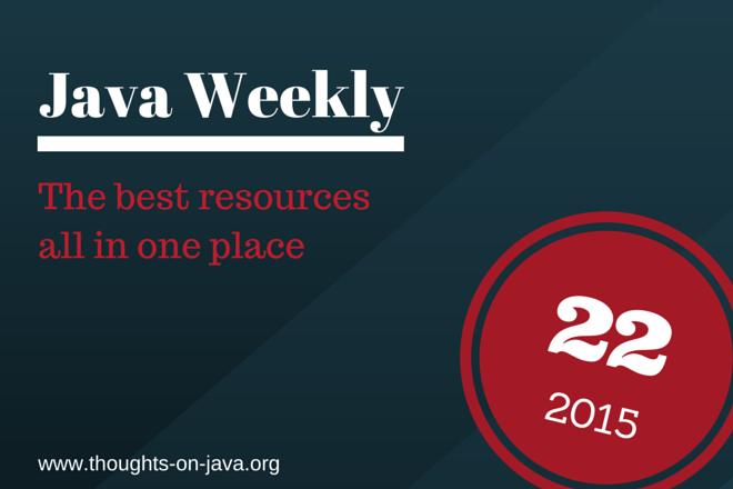Java Weekly 22-15