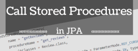 How to call Stored Procedures
