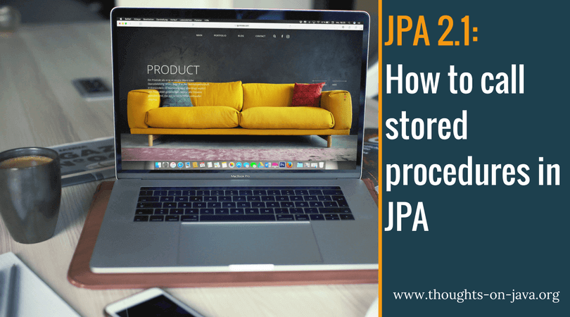 How to call stored procedures in JPA