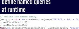 How todefine named queriesat runtime