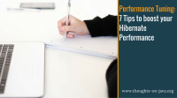 7 Tips to boost your Hibernate performance