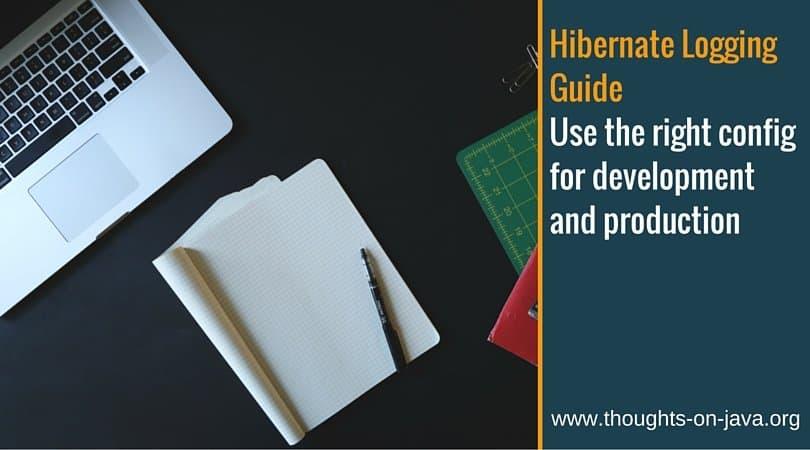 Hibernate Logging Guide