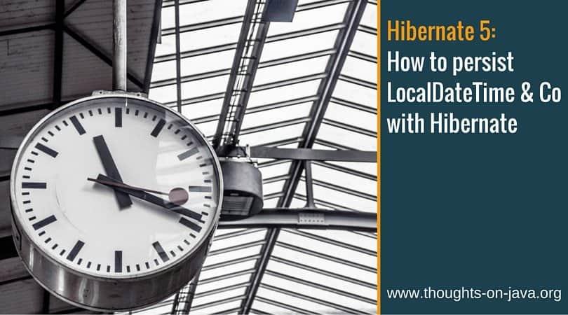 Hibernate 5 Date and Time