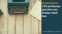 11 JPA and Hibernate query hints every developer should know