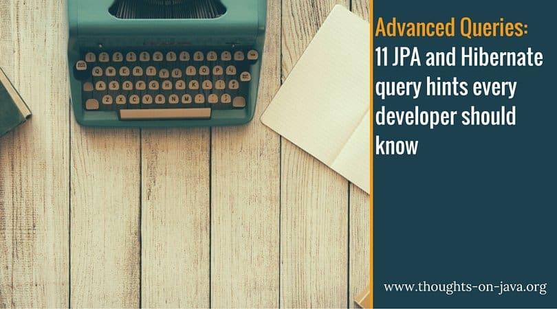 11 JPA and Hibernate query hints