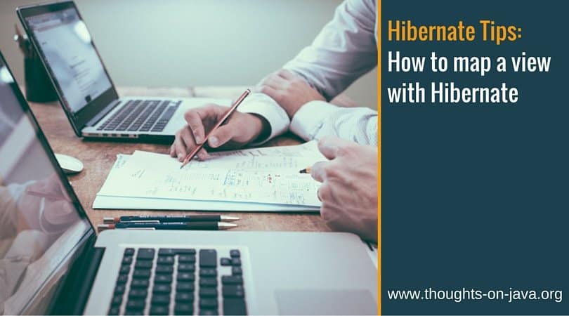 Hibernate Tips_How to map a view with Hibernate