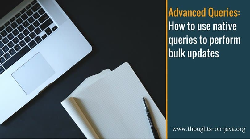 How to use native queries to perform bulk updates