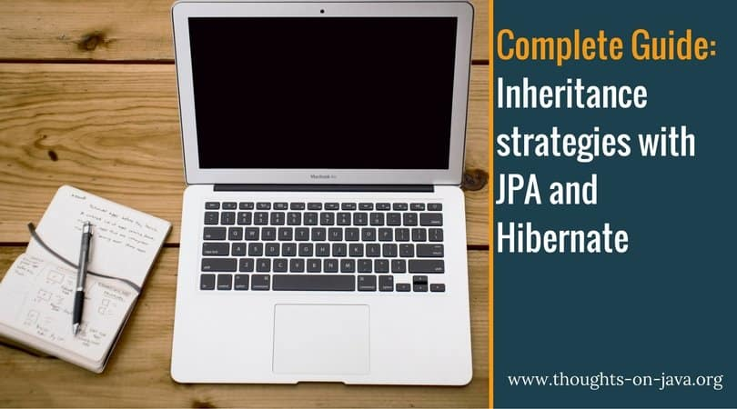 Complete Guide_ Inheritance strategies with JPA and Hibernate
