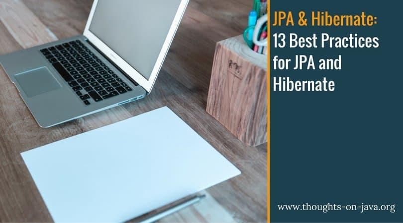 Hibernate Best Practices
