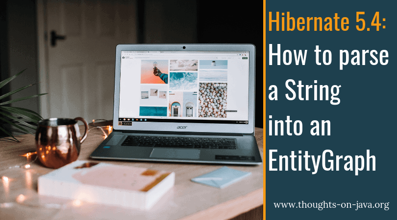 How to parse a String into an EntityGraph with Hibernate 5 4