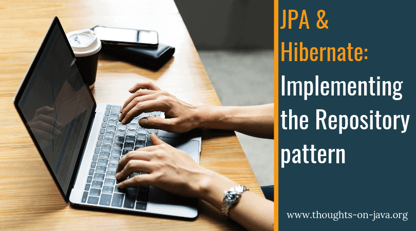 Implementing the Repository pattern with JPA and Hibernate