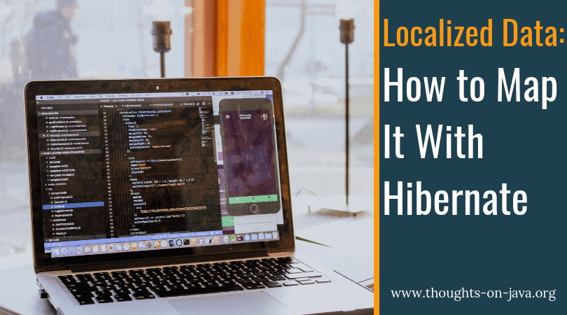 Localized Data - How to Map It With Hibernate - Thoughts on Java