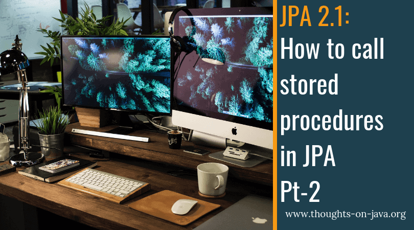 How to call stored procedures in JPA - Part 2